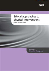 Ethical approaches to physical interventions. Vol II